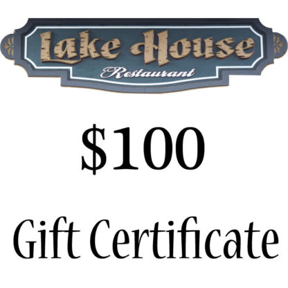 Lake House Restaurant $100 Paper Gift Certificate - Buy It Now