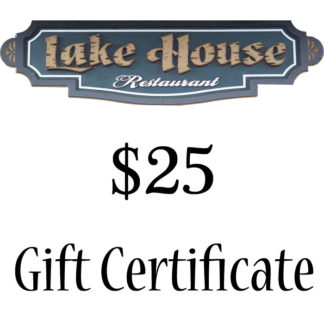Lake House Restaurant $25 Paper Gift Certificate - Buy It Now